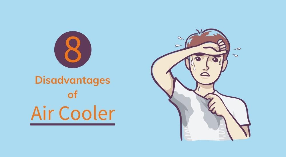 disadvantages of air cooler