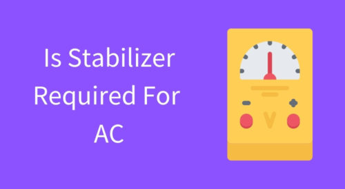 Is Stabilizer required for Inverter AC or Normal AC
