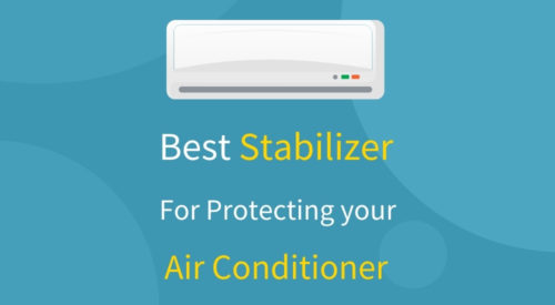 5 Best Stabilizer for AC [Expert Advice]