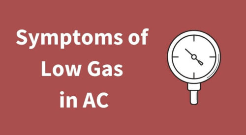 Symptoms of Low Refrigerant Gas in Split and Window AC