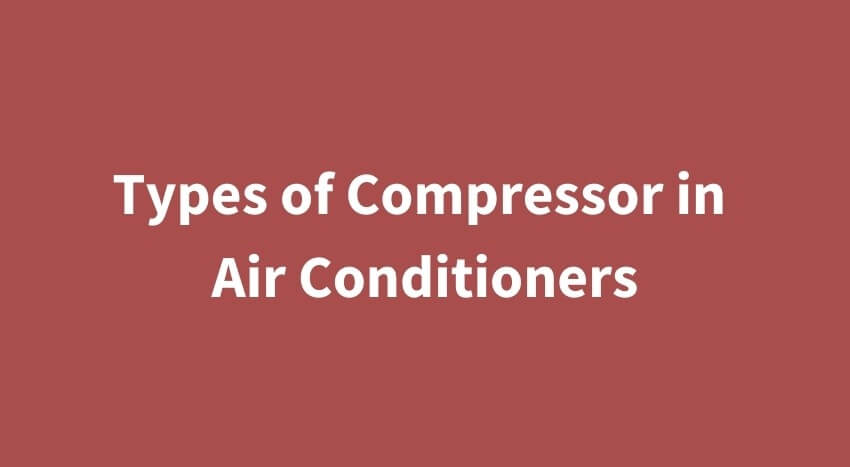 Types of Compressor featured image