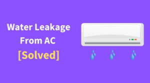 Water Leakage From AC Solved