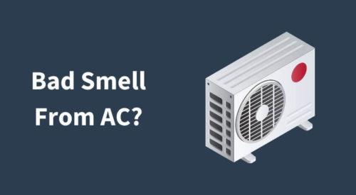 Foul Smell from Split AC? What is the Solution?