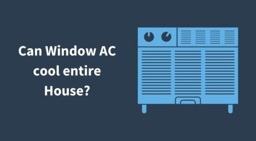 Can a Window Air Conditioner cool an entire house