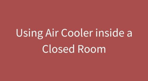 How can I use a cooler in a closed room
